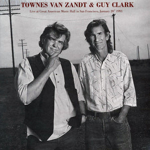 "Townes Van Zandt, Guy Clark	""Live At Great American Music Hall In San Francisco, January 20th 1991"" 2xLP"