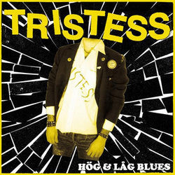 "Tristess ""Hog and Lag Blues"" LP - Dead Tank Records"