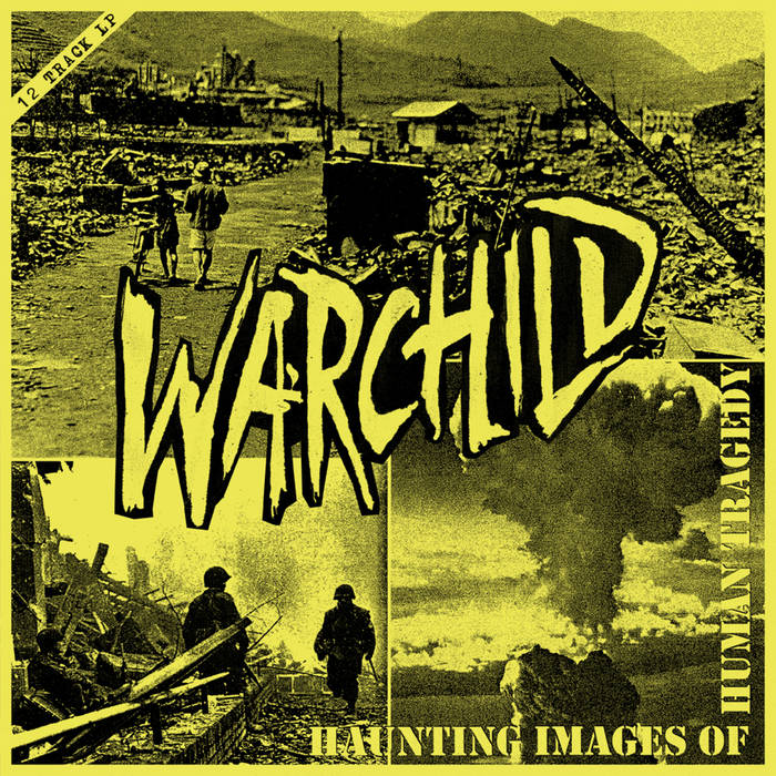 "Warchild ""Haunting Images of Human Tragedy"" LP"