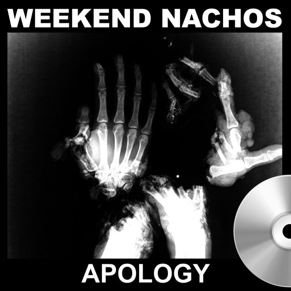 "Weekend Nachos ""Apology"" CD - Dead Tank Records"