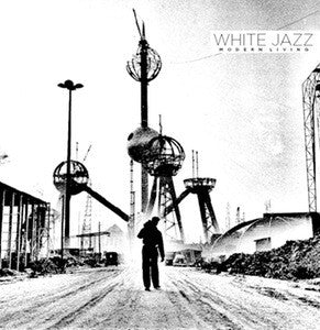 "White Jazz ""Modern Living"" 7"" - Dead Tank Records"
