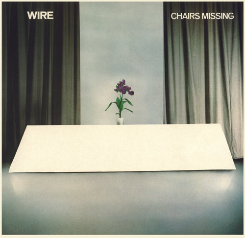 "Wire ""Chairs Missing"" LP"