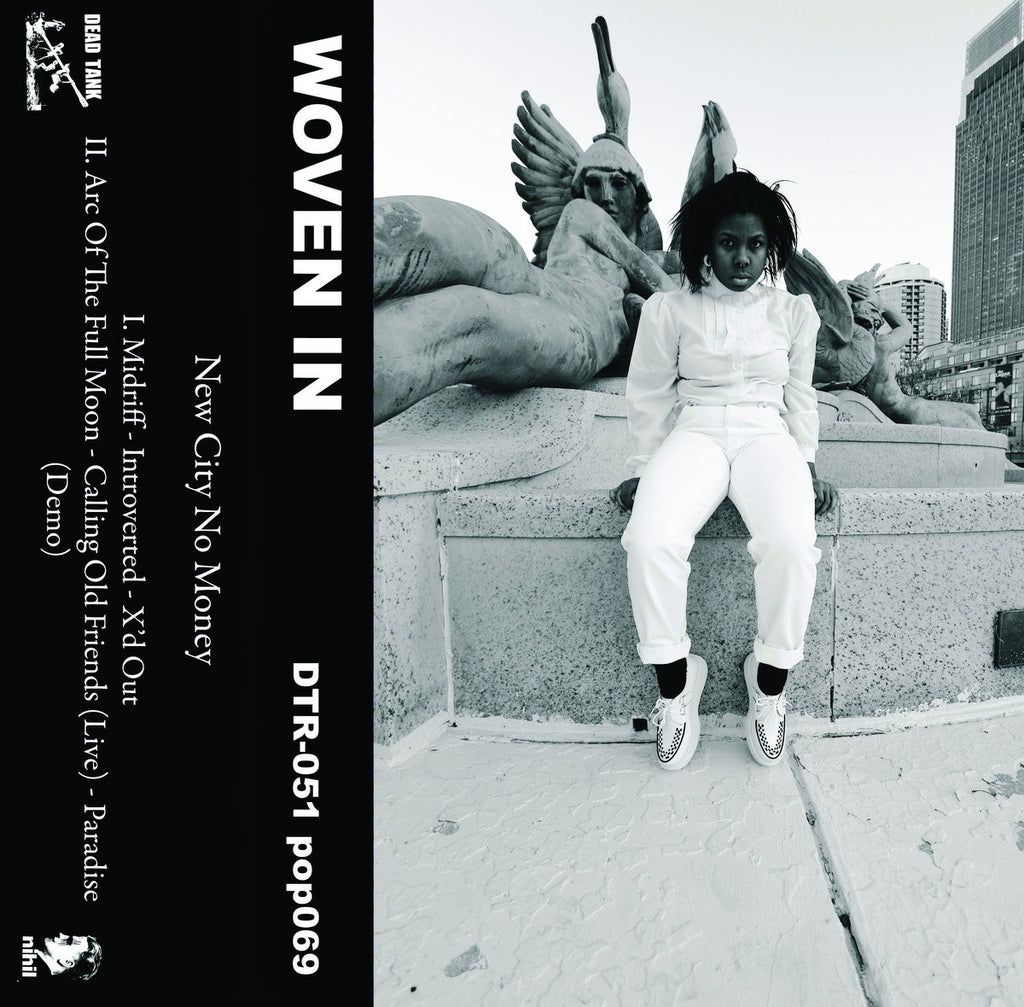 "Woven In ""New City No Money"" Tape - Dead Tank Records"