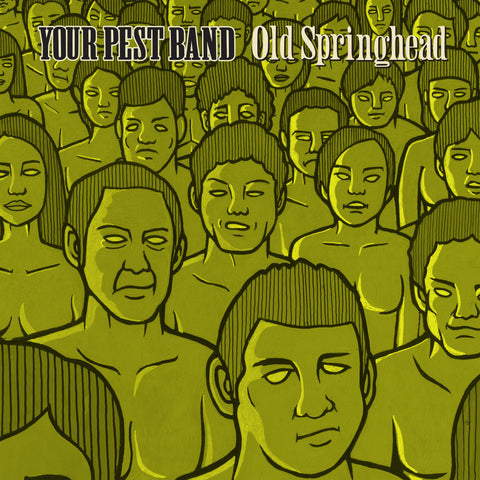 "Your Pest Band ""Old Springhead"" 2XLP"