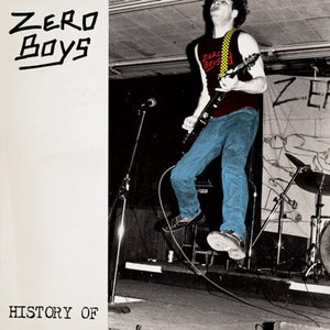 "Zero Boys ""History of..."" LP - Dead Tank Records"