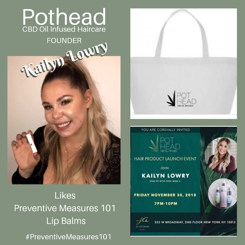 Kailyn Lowry, Founder, Pothead Hair Care, CBD Oil Infused