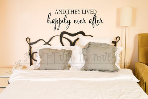 And They Lived Happily Ever After Bedroom or Wedding Vinyl Decal