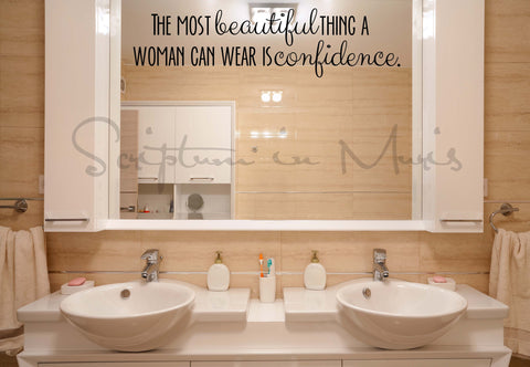 The Most Beautiful Thing a Woman Can Wear is Confidence Vinyl Wall Decal