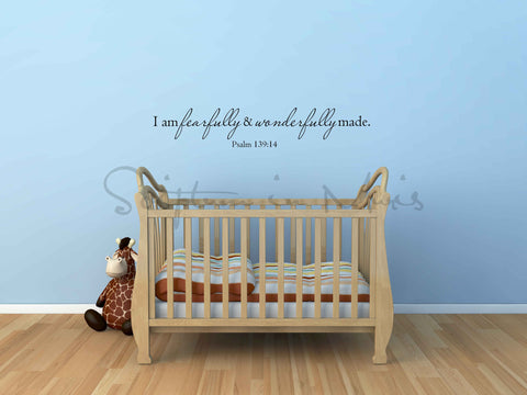 I Am Fearfully and Wonderfully Made Psalm 139:14 Nursery Vinyl Decal