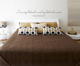 I Am My Beloved's, and My Beloved is Mine; Song of Solomon 6:3 Bedroom Quote Vinyl Wall Decal