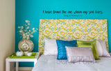 I Have Found The One My Soul Loves ; Song of Solomon 3:4 Bedroom Quote Vinyl Wall Decal