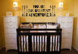 You Are Our Greatest Adventure Nursery or Child's Room Arrow Vinyl Wall Decal