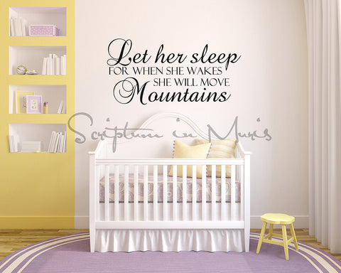 Let Her Sleep, For When She Wakes She Will Move Mountains Decal