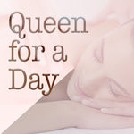 Queen for a Day Package @ $736