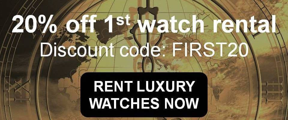 Enjoy 20% off your first luxury watch rental. Use discount code FIRST20 at checkout. RENT WATCHES NOW.