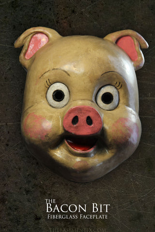 The Bacon Bit Fiberglass Faceplate