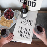 You Cook I Will Drink Wine Tea Towel - Natural