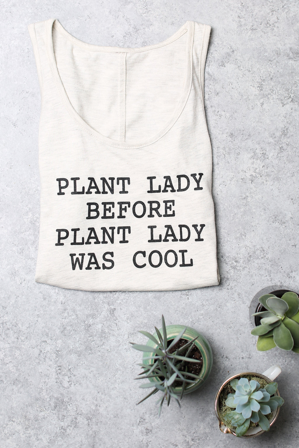 Plant Lady Before Plant Lady Was Cool Womens Tank