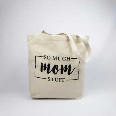 So Much Mom Stuff Tote Bag