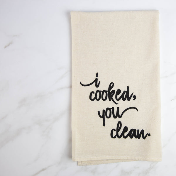 I Cooked You Clean Tea Towel - Natural