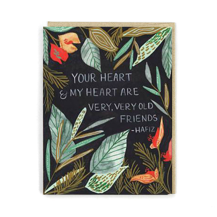 Your Heart and My Heart Are Old Friends Card