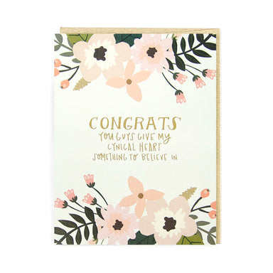 Congrats You Give My Cynical Heart Something to Believe In Card