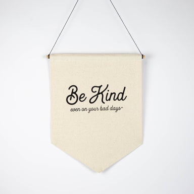 Be Kind 11x15 Canvas Banner