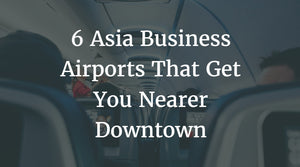 Asia Business Airports