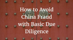 Avoid China Fraud