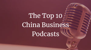 China Business Podcasts