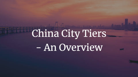 China City Tiers - An Overview