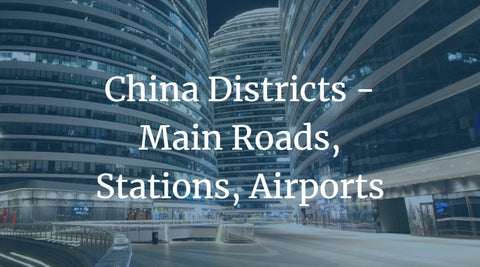 China Districts - Main Roads, Stations, Airports