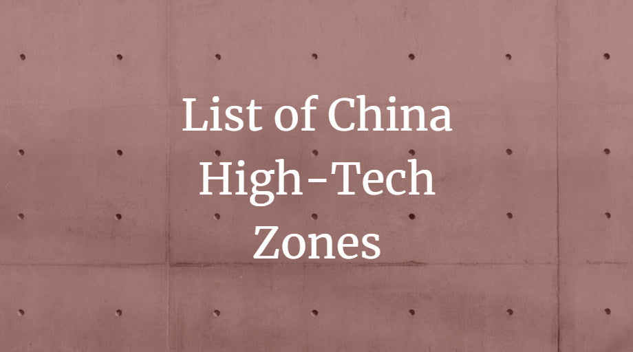 List of China High-Tech Zones | China Checkup