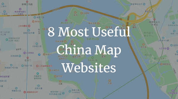 8 Most Useful China Map Websites