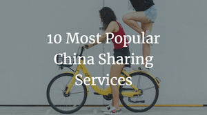 10 Most Popular China Sharing Services