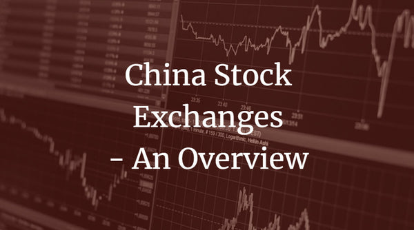 China Stock Exchanges - An Overview