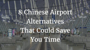 Chinese Airport Alternatives