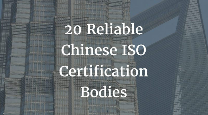 20 Reliable Chinese Iso Certification Bodies China Checkup