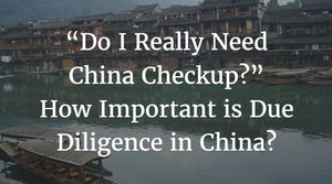Due Diligence in China