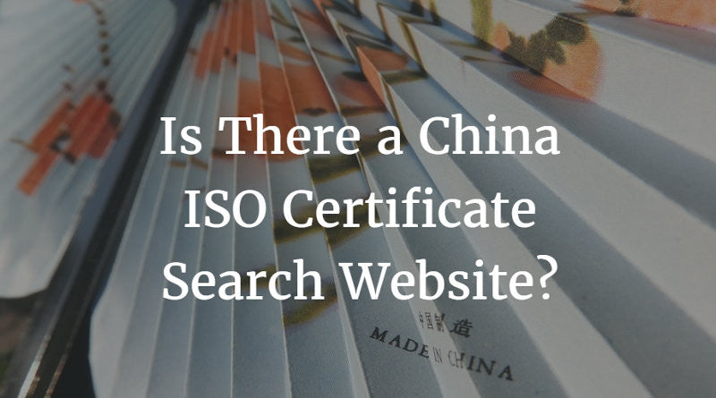 Is There a China ISO Certificate Search Website? | China Checkup
