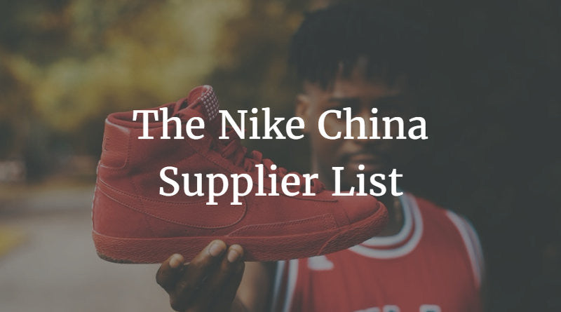 931c5755d70c The Nike China Supplier List