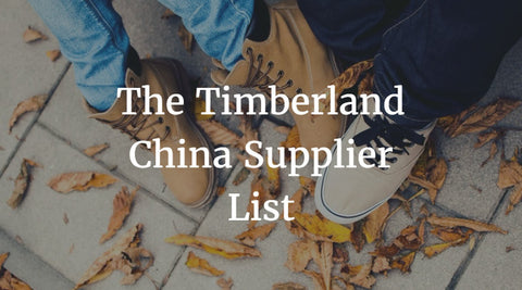The Timberland China Supplier List