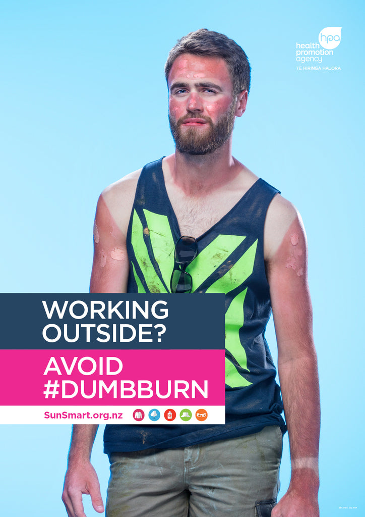Working outside? Avoid #dumbburn poster