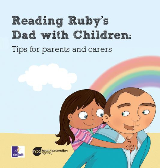 Ruby's Dad children's book with guidelines for parents