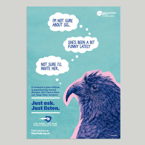 "Just Ask. Just listen. Set of 4x A2 Posters (""If someone in your whānau..."")"