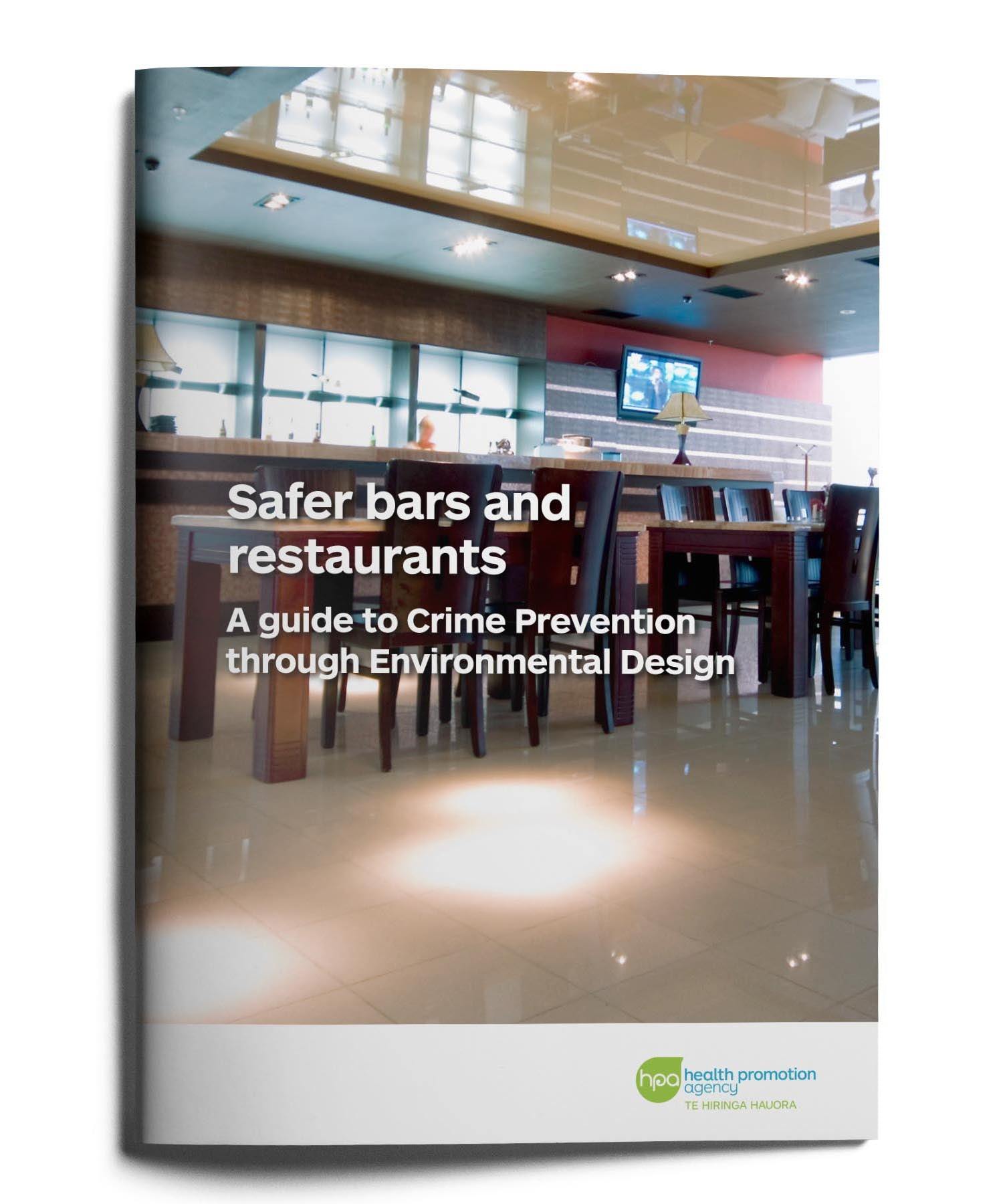 Safer bars and restaurants - A guide to Crime Prevention through Environmental Design