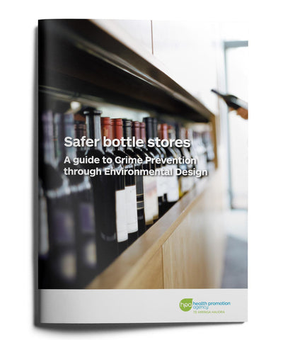 Safer bottle stores - A guide to Crime Prevention through Environmental Design