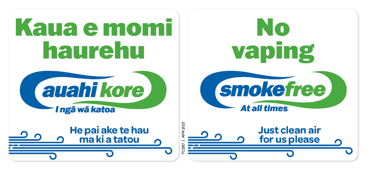 Kaua e momi haurehu/auahi kore and No vaping/Smokefree stickers (available to schools, kura, ECEs and kōhunga reo only)