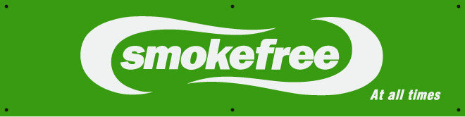 Smokefree Sign  - Smokefree at all Times
