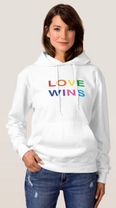Shop Our New Line Of, Love Wins, Hooded Sweatshirts And T-Shirts On Zazzle